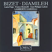 Bizet: Djamileh by Various Artists