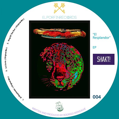 Play & Download El Resplandor EP by Shakti | Napster