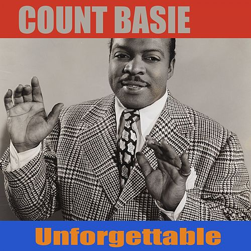 Unforgettable by Count Basie