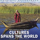 Ragnar Bjerkreim: Cultures Spans The World von Various Artists