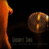 Goodbye Song by Various Artists