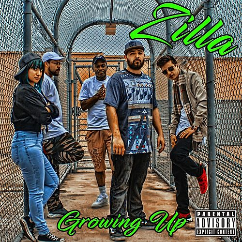 Play & Download Growing Up by Zilla | Napster