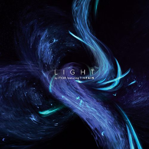 Play & Download Light (feat. Tim Fain) by Mae | Napster