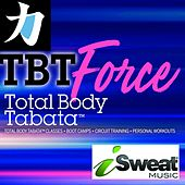 Total Body Tabata, Force by iSweat Fitness Music
