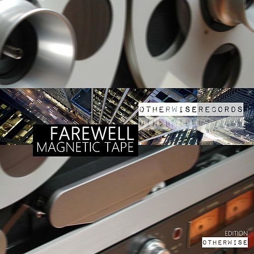 Play & Download Magnetic Tape by Farewell | Napster