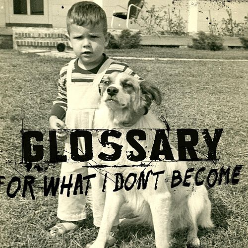 Play & Download For What I Don't Become by Glossary | Napster