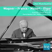 Play & Download Wagner - Franck - Mozart - Elgar, Orchestre National de la RTF, Concert du 24/09/1958, Pierre Monteux (dir), Robert Casadesus (piano) by and Pierre Monteux Orchestre National de la RTF | Napster