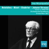 Play & Download Boïeldieu - J. Strauss - Bizet - Chabrier, Orchestre municipal de Strasbourg, Concert du 18/06/1954, Ernest Bour (dir), by Orchestre municipal de Strasbourg and Ernest Bour | Napster