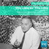 Play & Download Villa Lobos par Villa Lobos, Orchestre Radio Symphonique de la RTF, Concert du 04/04/1957, H. Villa Lobos (dir) by and Heitor Villa Lobos Orchestre Radio-Symphonique de la RTF | Napster