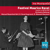 Play & Download Festival Maurice Ravel, Concert du 26/12/1957, Orchestre National de la RTF, Manuel Rosenthal (dir), D. Duval (soprano), R. Massard (baryton) by Orchestre national de la RTF and Manuel Rosenthal | Napster