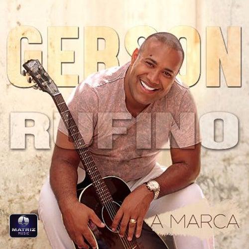 A Marca de Gerson Rufino