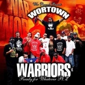 Play & Download Wortown Warriors: Ready for Whatever, Pt. 2 by Alex Fatt | Napster
