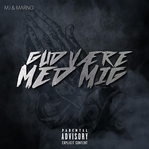 Play & Download Gud Være Med Mig (feat. Marno) by MJ | Napster