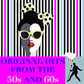 Original Hits from the 50s & 60s von Various Artists