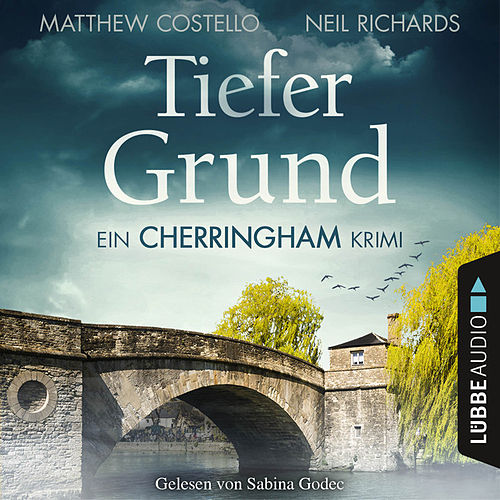 Tiefer Grund - Ein Cherringham-Krimi von Matthew Costello Neil Richards