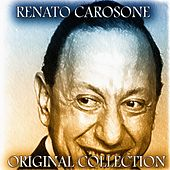 Play & Download Original Collection - 40 Original Recordings - Remastered by Renato Carosone | Napster