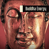 Buddha Energy – Deep Meditation Music, Relaxation Sounds, Yoga Music, Pure Nature Sounds for Contemplation, Ambient New Age by Buddha Lounge
