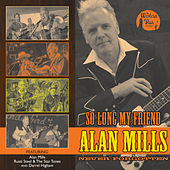 So Long My Friend… Alan Mills Always Remembered by Various Artists