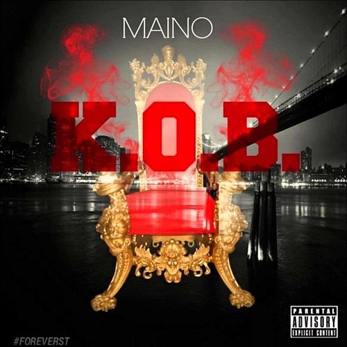 Play & Download K.O.B by Maino | Napster