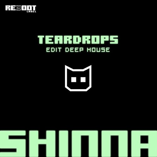 Play & Download Teardrops by Shinna | Napster