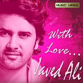 With Love - Javed Ali by Javed Ali