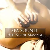 Play & Download Spa Sound - Hot Stone Massage by Various Artists | Napster