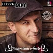 Play & Download Tausendmal Amore by Jürgen Peter   Napster