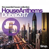 Sirup House Anthems Dubai by Various Artists