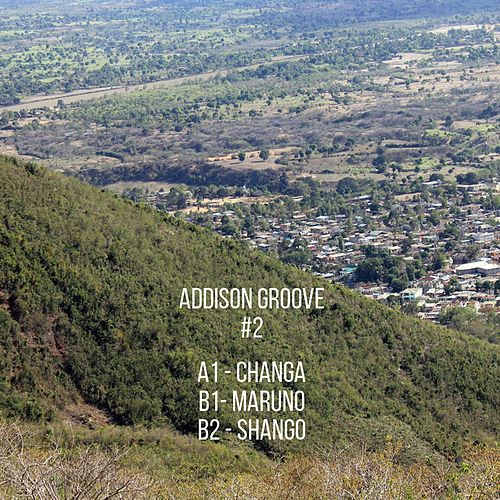 Changa by Addison Groove