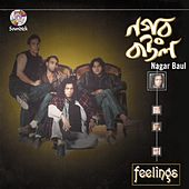 Play & Download Nagar Baul by The Feelings | Napster