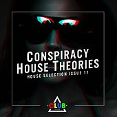 Play & Download Conspiracy House Theories Issue 11 by Various Artists | Napster
