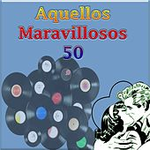 Play & Download Aquellos Maravillosos 50 by Various Artists | Napster