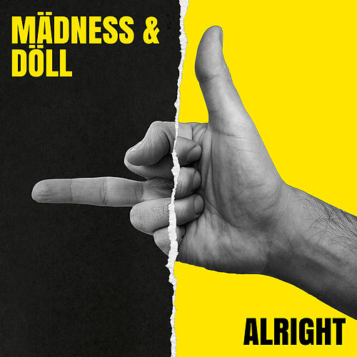 Alright von Mädness & Döll