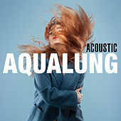 Aqualung (Acoustic) by Miss Li