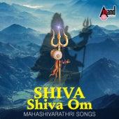 Play & Download Shiva Shiva Om (Mahashivarathri Songs) by Various Artists | Napster