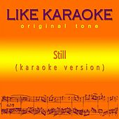 Still de Like Karaoke original tone
