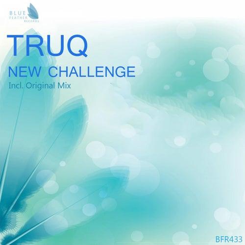 New Challenge by Tru Q