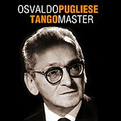 Play & Download Tango Master by Osvaldo Pugliese | Napster