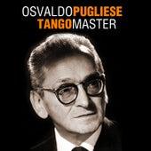 Tango Master by Osvaldo Pugliese
