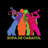 Play & Download Sopa de Caracol by La Banda Del Diablo | Napster