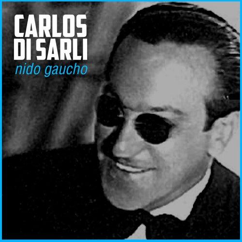Play & Download Nido Gaucho by Carlos DiSarli | Napster