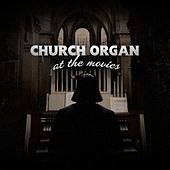 Play & Download Church Organ at the Movies by Lang Project | Napster