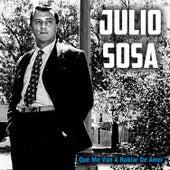 Play & Download Qué Me Van a Hablar de Amor by Julio Sosa | Napster