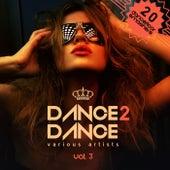 Dance 2 Dance, Vol. 3 (20 Dancefloor Smashers) by Various Artists