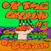 Dj Stefano Up The Ground 3 by Various Artists