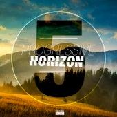 Progressive Horizon, Vol. 5 von Various Artists