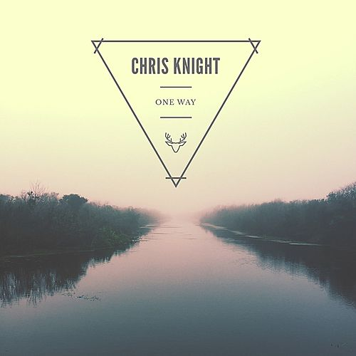 One Way - Single by Chris Knight