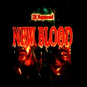 Play & Download Dj Raymond Presenta New Blood by Various Artists | Napster