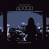 Play & Download My Fictional Me (feat. Marielle Woll) by Adore (Oldies) | Napster
