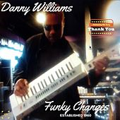 Funky Changes by Danny Williams